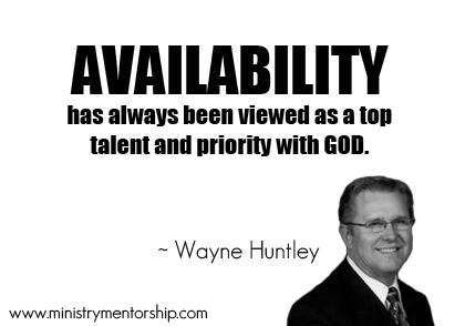 Availability Quote by Wayne Huntley - Ministry Mentorship