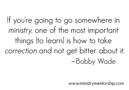 Correction Quote by Bobby Wade   Ministry Mentorship