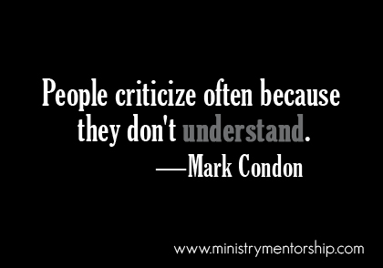Criticism Quote by Mark Condon   Ministry Mentorship