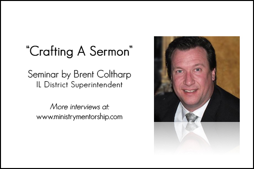 Brent Coltharp Post Crafting A Sermon