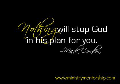 His Plan Quote by Mark Condon | Ministry Mentorship