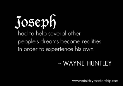 Joseph Quote by Wayne Huntley | Ministry Mentorship