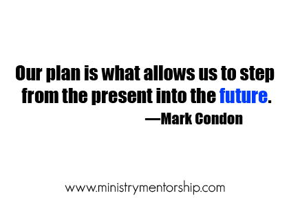 Plan Quote by Mark Condon | Ministry Mentorship