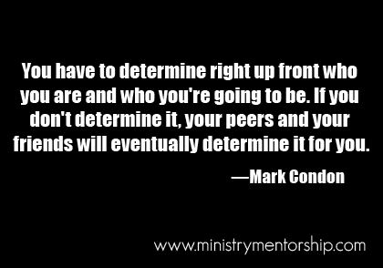 Who You Are Quote by Mark Condon | Ministry Mentorship