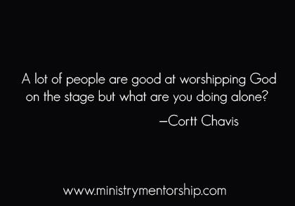 ministry mentorship apostolic leaders cortt chavis christian quotes