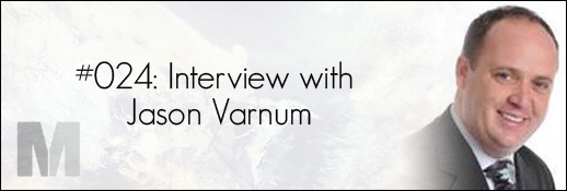 Jason Varnum Interview