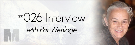 Pat Wehlage Interview