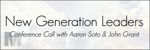 Aaron Soto & John Grant Conference Call