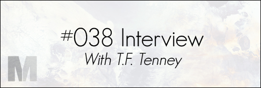 T.F. Tenney Interview